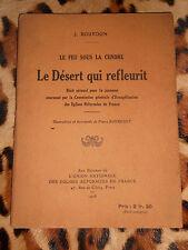 Le feu sous la cendre, LE DESERT QUI REFLEURIT, J. Bourdon - récit cévenol 1928