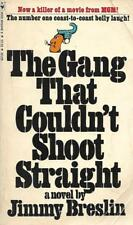 The Gang that Couldn't Shoot Straight by Jimmy Breslin Bantam Paperback