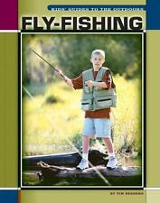 Fly-Fishing (Kids' Guides)-ExLibrary