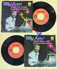 LP 45 7'' BILLY SWAN Don't be cruel P.m.s. 1975 holland MONUMENT no cd mc dvd