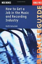 How to Get a Job in the Music and Recording Indust