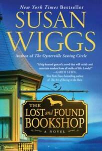 The Lost and Found Bookshop by Susan Wiggs (author)