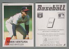 1991 Panini FRENCH (Canada) Baseball Sticker #314 Robin Ventura White Sox