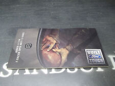 +New 02 Ranger , F-150 , F-250/350 Super Duty , E Series Ford Brochure