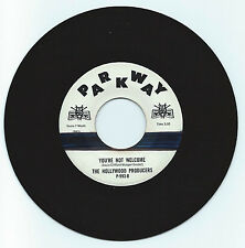 SOUL 45 HOLLYWOOD PRODUCERS YOU'RE NOT WELCOME ON PARKWAY VG+ ORIGINAL PROMO