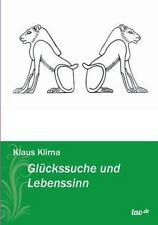 Gl�ckssuche und Lebenssinn by Klaus Klima (2013, Paperback)