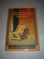 Kalahari Typing School for Men by Alexander McCall Smith SIGNED 2002 1/1 HCDJ