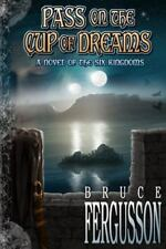 Pass on the Cup of Dreams Six Kingdoms Volume 3