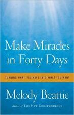 Make Miracles in Forty (40) Days Hardcover by Melody Beattie FREE USA SHIPPING