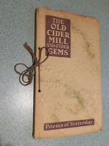 The Old Cider Mill and Other Gems, Vida Litchfield, 1913, PB, Poems, Antique