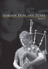 New Gordon Duncan Tunes Book 2 for HIGHLAND BAGPIPE BOOK PIPES TRAD FOLK