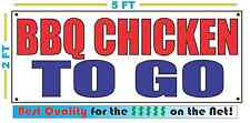 BBQ CHICKEN TO GO Banner Sign NEW Larger Size Best Quality for The $$$