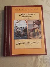 Swiss Family Robinson & Robinson Crusoe from Classic Library: Two Books In One!