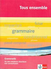 Tous ensemble / Grammatik: für den mittleren Abschluss mit Lernsoftware ISBN