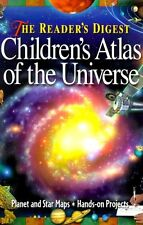 The Readers Digest Childrens Atlas of the Universe by Robert Burnham