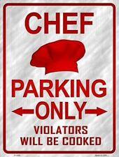 Chef Parking Only Novelty Metal Decorative Parking Sign