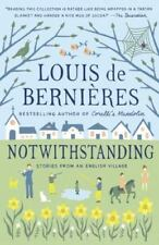 Notwithstanding (Vintage International), de Bernieres, Louis, Good Condition, Bo
