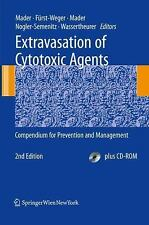 Extravasation of Cytotoxic Agents : Compendium for Prevention and Management...