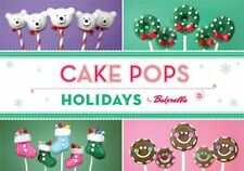 Cake Pops Holidays by Bakerella, Angie Dudley