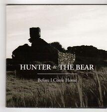 (GS592) Hunter & The Bear, Before I Come Home - DJ CD