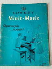 "Lowrey Minit-Music For An Organ ""1958 Lowrey Organ Co."" Song Book"