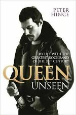 NEW - Queen Unseen: My Life with the Greatest Rock Band of the 20th Century