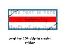CORGI TOYS DOLPHIN CRUISER STICKER 104