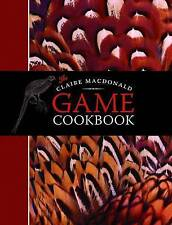 The Claire MacDonald Game Cookbook by Claire MacDonald (Hardback, 2015)