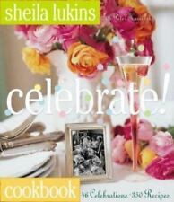 Celebrate! : Cookbook by Peter Kaminsky and Sheila Lukins (2003, Hardcover,...
