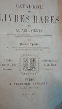 Catalogue des livres rares de M. Ach. Genty. Première partie 1862