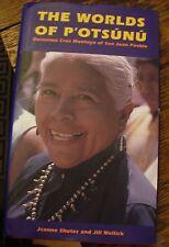 The Worlds of P'OTSUNU Geronimo Cruz Montoya of SAN JUAN PUEBLO Biography 1996
