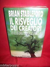 BRIAN STABLEFORD Il risveglio dei creatori 1993 Narrativa Nord Prima Ed