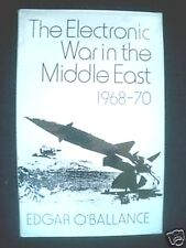 The Electronic War in the Middle East 1968/70-1974-1st - Military History HB