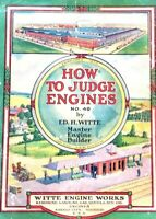 ANTIQUE WITTE HOW TO JUDGE ENGINES book catalog gasoline Oil motor gas orig!!