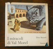 Dino Buzzati - I MIRACOLI DI VAL MOREL - 1a edizione Garzanti 1971