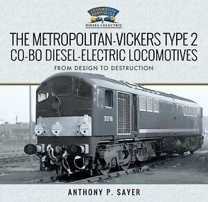 The Metropolitan-Vickers Type 2 Co-Bo Diesel-Electric Locomotives RRP £40.00