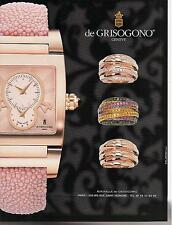 ▬► PUBLICITE ADVERTISING AD Bijou Jewel Jewelry watch montre De Grisogono