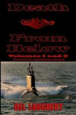 Death from below - Volumes 1 And 2 by Del Laughery (2013, Paperback)
