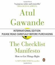 The Checklist Manifesto : How to Get Things Right by Atul Gawande