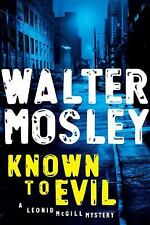 Known to Evil Bk. 2 by Walter Mosley (2010 Hardcover)ISBN 978-1-59448-752-1