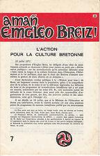 L'ACTION POUR LA CULTURE BRETONNE. N° 7 - 1975. Plaquette de 15 pages.