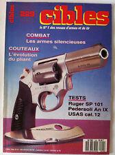CIBLES n°229 du 04/1989; Les armes silencieuses/ Ruger SP 101/ Perdersoli An IX
