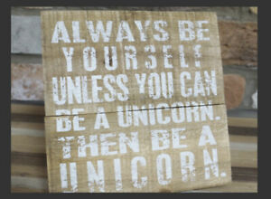 'Unicorn' Inspired Quote Plaque With Stand Height 16cm Distressed Wood Finish #2