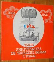 75ème ANNIVERSAIRE DU TOURISME SUISSE A PARIS 1903-1978