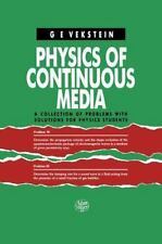 Physics of Continuous Media: A Collection of Problems With Solutions for Physics