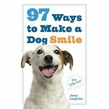 97 Ways to Make Your Dog Smile by Jenny Langbehn (Paperback, 2015)