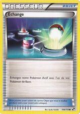 Echange - N&B: Noir et Blanc - 104/114 - Carte Pokemon Française Neuve