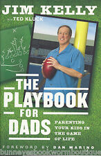 THE PLAYBOOK FOR DADS Jim Kelly NEW Parenting HARDCOVER Book RELIGIOUS Memoir