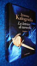 JEANNE KALOGRIDIS:LETTRICE DI TAROCCHI.GAJA SCIENZA LONGANESI 1053.GIUGNO 2012