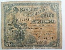 5 Francs 1947 Frank Belgisch Congo BELGE Pick n° 13A. 10-04-1947